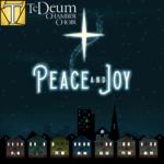 Te Deum Peace and Joy Concert